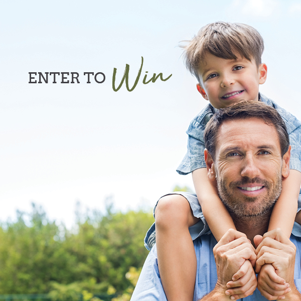 FATHERS DAY ENTER TO WIN 175599036_contest_asset_209016_1493148541_1527281515967.jpg.jpg