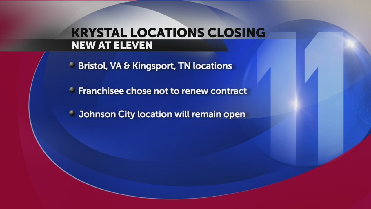 Krystals closing in Virginia & Kingsport