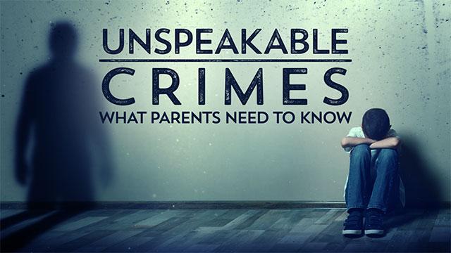 Unspeakable Crimes