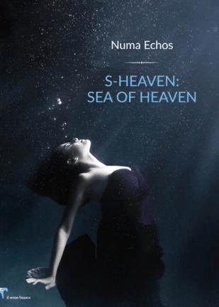 S-HEAVEN: SEA OF HEAVEN