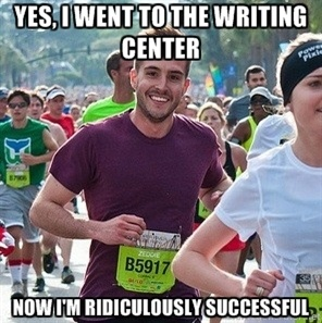 Yes, I went to the writing center
