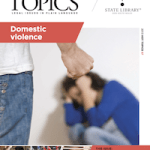 Hot Topics: Domestic Violence