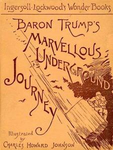 baron-trumps-marvelous-underground-journey-600