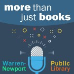 """Tune in to New Library Podcast - """"More Than Just Books"""""""