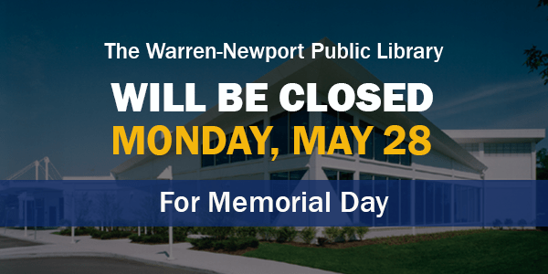 Memorial Day, holidays, library closings