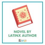 Novel by LatinX Author