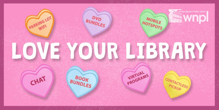 Love Your Library, conversation hearts, chat, book bundles, wifi, mobile hotspots, valentine, hearts