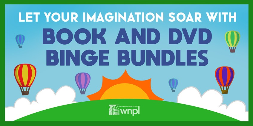 Let Your Imagination Soar with Book and DVD Binge Bundles, WNPL logo