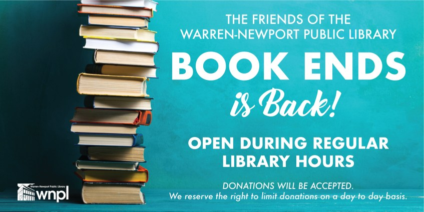 The Friends of the Warren-Newport Public Library, Book Ends is Back!