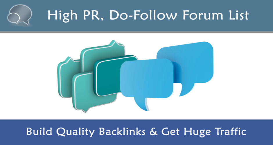 List of High PR DoFollow Forums to Increase Backlinks Featured Image