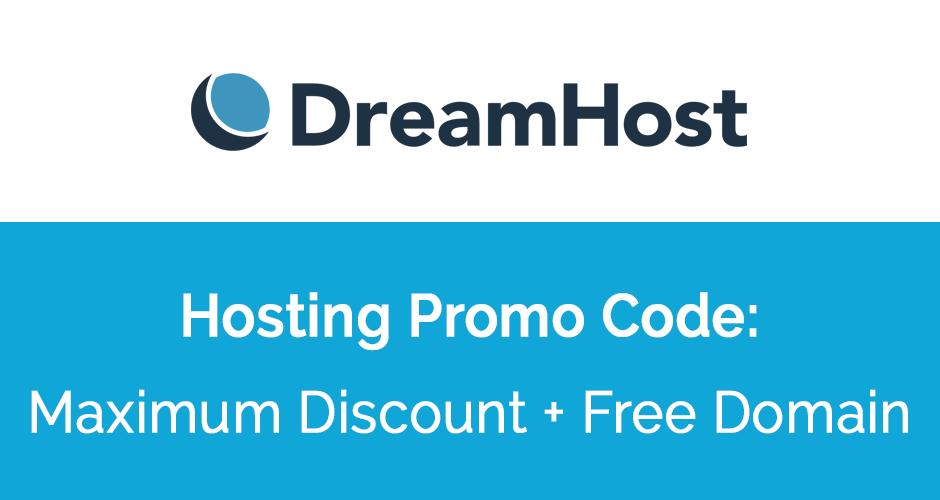 DreamHost Coupon Code: Maximum Discount