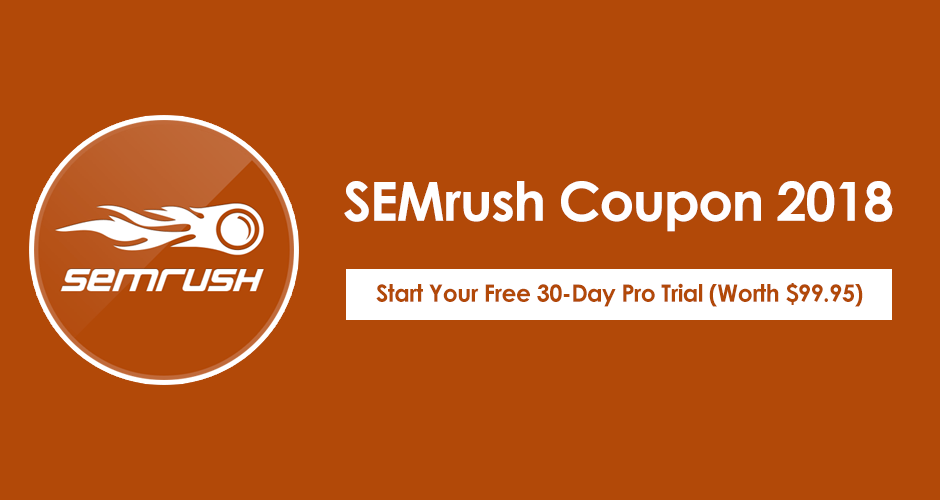 Semrush coupon code try semrush pro free for 30 days worth 100 fandeluxe Images