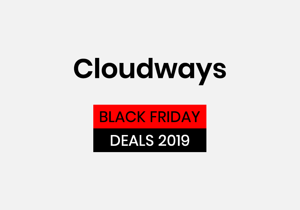 Cloudways Black Friday Deals 2019