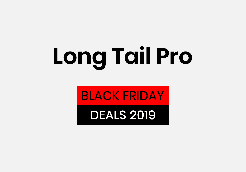 Lont Tail Pro Black Friday Deal Cyber Monday Deal
