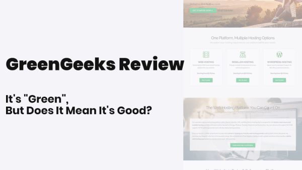 Greengeeks review, user reviews and hosting features