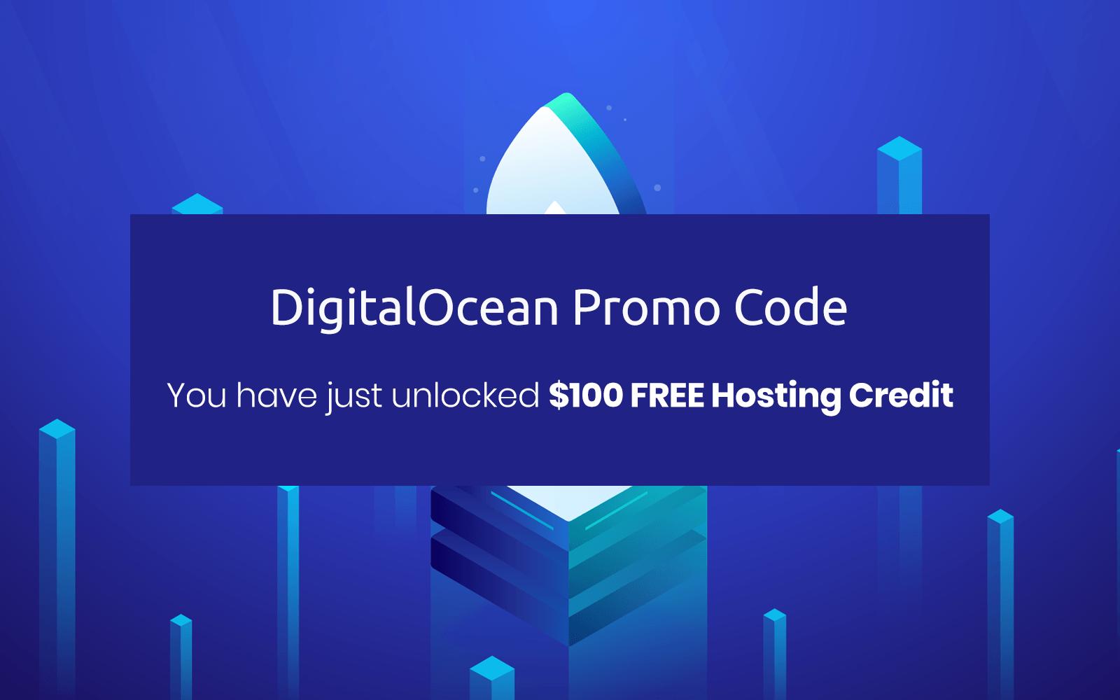 Digitalocean Promo Code 2021 Get 100 Free Hosting Credit Verified
