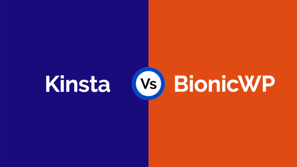 Kinsta Alternative Is BionicWP The Right Choice Featured Image