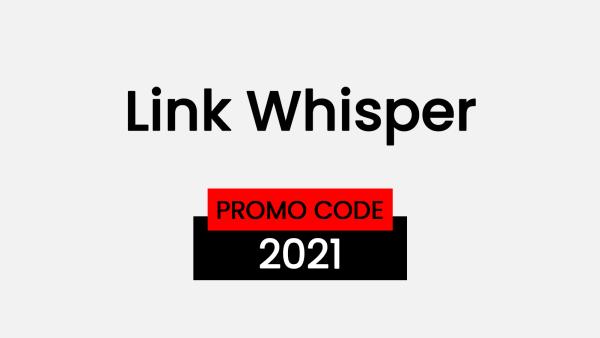 Link Whisper Promo code 2021