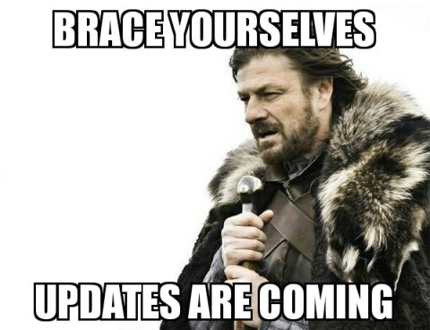 Brace Yourselves Updates Are Coming