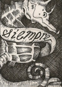 "SIEMPRE | 2010 | pen and ink art card, 2.5"" x 3.5"""