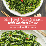 Stir Fried Water Spinach with Shrimp Paste on a plate with chopsticks underneath above a plate of Stir Fried Water Spinach with Shrimp Paste