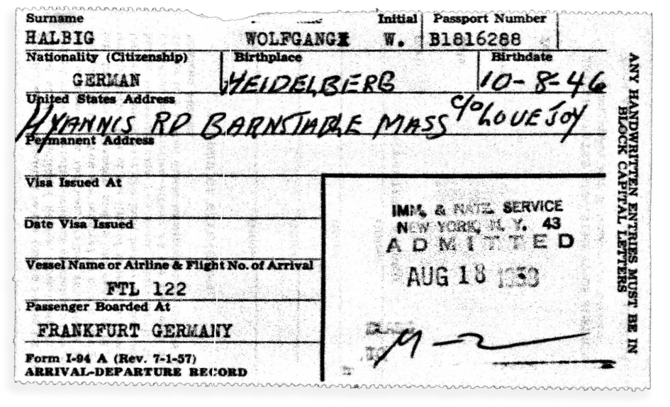 papers: Wolfgang Halbig Arrives in the United States - August 18, 1953