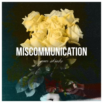 new music alert-miscommunication-by-arms akimbo-new indie music-indie music-indie rock-los angeles-california-wolfinasuit-wolf in a suit