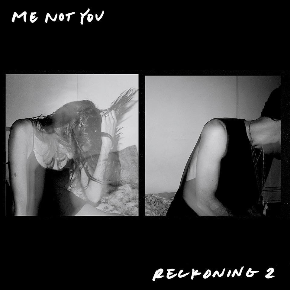 ep recommendation-reckoning 2-by-me not you-indie music-new music-indie rock-music blog-indie blog-wolf in a suit-wolfinasuit-wolf in a suit blog-wolf in a suit music blog