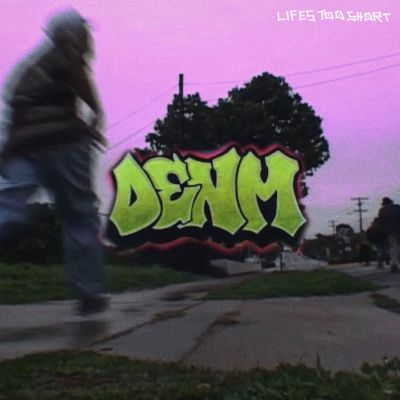 life's too short - by - denm - USA - indie music - indie rock - indie pop - new music - music blog - indie blog - wolf in a suit - wolfinasuit - wolf in a suit blog - wolf in a suit music blog
