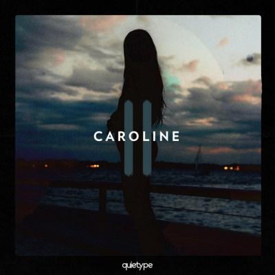 caroline - quietype - Canada - indie music - indie pop - new music - music blog - wolf in a suit - wolfinasuit - wolf in a suit blog - wolf in a suit music blog