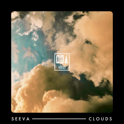 clouds - seeva - indie - indie music - indie pop - new music - music blog - wolf in a suit - wolfinasuit - wolf in a suit blog - wolf in a suit music blog