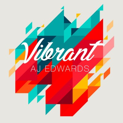 vibrant - aj edwards - indie - indie music - indie pop - new music - music blog - wolf in a suit - wolfinasuit - wolf in a suit blog - wolf in a suit music blog
