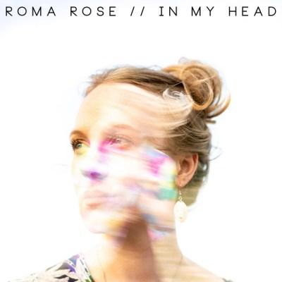in my head - roma rose - UK - indie - indie - indie music - indie pop - new music - music blog - wolf in a suit - wolfinasuit - wolf in a suit blog - wolf in a suit music blog