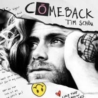 "Listen: ""Comeback"" by Tim Schou"