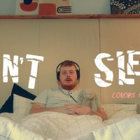 "Music Video: ""Can't Sleep"" by Colors and Carousels"
