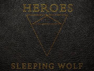 heroes - by-sleeping wolf-indie music-new music-indie rock-music blog-indie blog-wolf in a suit-wolfinasuit - Wolf in a suit blog - wolf in a suit music blog