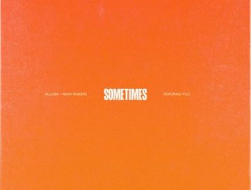 sometimes - by - nicky romero - DallasK - ft - XYLO - USA - Netherlands - electronica - EDM - indie music - new music - music blog - indie blog - wolf in a suit - wolfinasuit - wolf in a suit blog - wolf in a suit music blog
