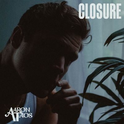 closure - aaron taos - indie music - indie pop - new music - music blog - wolf in a suit - wolfinasuit - wolf in a suit blog - wolf in a suit music blog