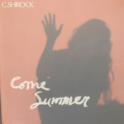come summer - c. shirock - usa - indie music - new music - indie pop - music blog - indie blog - wolf in a suit - wolfinasuit - wolf in a suit blog - wolf in a suit music blog