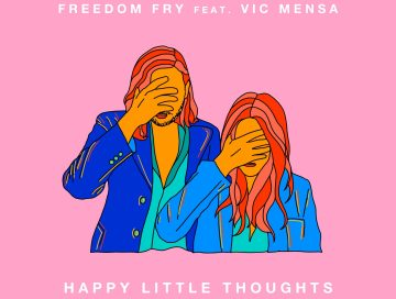 happy little thoughts - remix - vic mensa - freedom fry - USA - France - indie music - indie folk - new music - music blog - wolf in a suit - wolfinasuit - wolf in a suit blog - wolf in a suit music blog