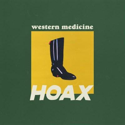 western medicine - hoax - indie music - indie rock - indie pop - new music - music blog - indie blog - wolf in a suit - wolfinasuit - wolf in a suit blog - wolf in a suit music blog