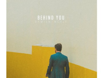behind you - damien mcfly - Italy - indie music - indie folk - new music - music blog - wolf in a suit - wolfinasuit - wolf in a suit blog - wolf in a suit music blog