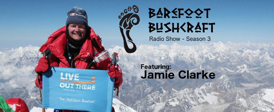 Season 3 Episode 2 Barefoot Bushcraft Radio Show
