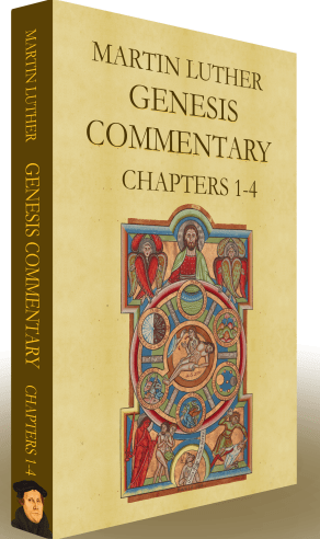 Martin Luther's Genesis Commentary (1-4) Audio Book - World