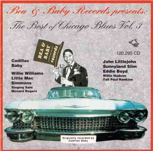 120295 Bea Baby Records presents The Best of Chicago Blues Vol. 3