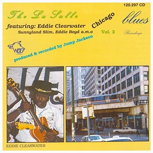 120297 The La Salle feat. Eddie Clearwater Chicago Blues Recordings Vol. 2