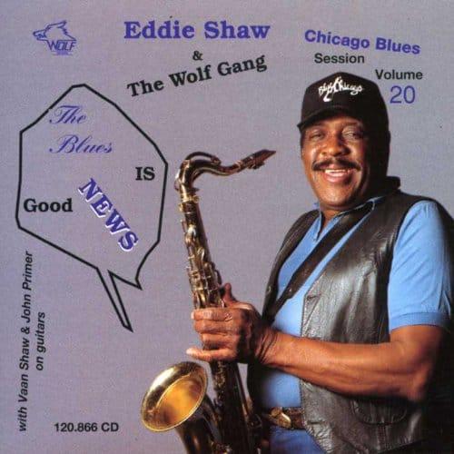 120866 Eddie Shaw The Wolf Gang Blues Session Vol. 20