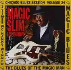 120870 Magic Slim Blues of the Magic Man Blues Session Vol. 24