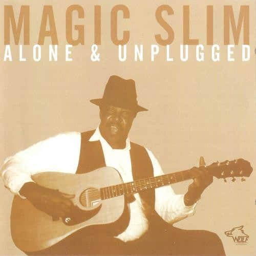 120882 Magic Slim Alone Unplugged