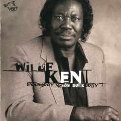 120889 Willie Kent Everybody Needs Somebody